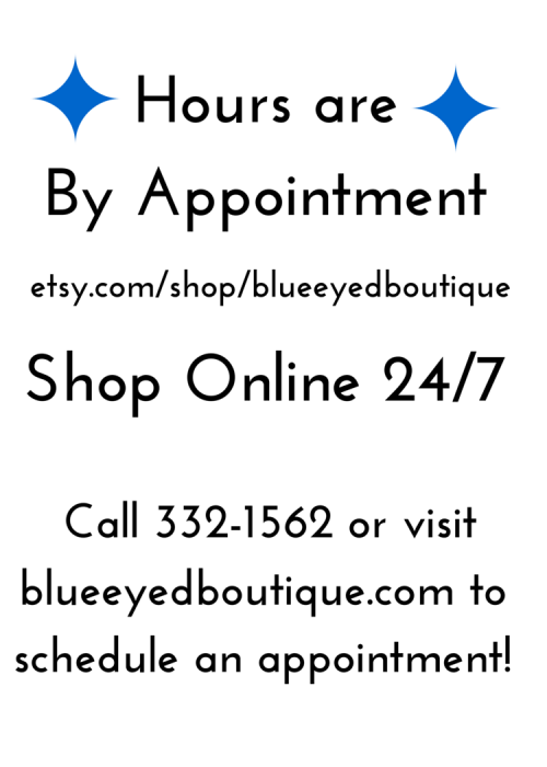 Our Main Street Location is available by appointment! Call or email us, or shop 24/7 via Etsy!